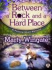 Between a Rock and a Hard Place : A Potting Shed Mystery - eBook