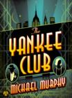 The Yankee Club - eBook