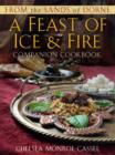 From the Sands of Dorne: A Feast of Ice & Fire Companion Cookbook - eBook