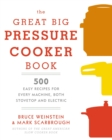 The Great Big Pressure Cooker Book - Book