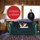 My Couch is Your Couch : Exploring How People Live Around the World - eBook