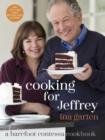 Cooking for Jeffrey : A Barefoot Contessa Cookbook - eBook