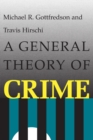 A General Theory of Crime - Book
