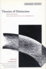Theories of Distinction : Redescribing the Descriptions of Modernity - Book