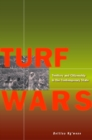 Turf Wars : Territory and Citizenship in the Contemporary State - Book