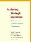Achieving Strategic Excellence : An Assessment of Human Resource Organizations - eBook