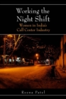Working the Night Shift : Women in India's Call Center Industry - Book