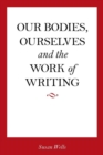<I>Our Bodies, Ourselves</I> and the Work of Writing - eBook