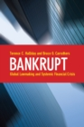 Bankrupt : Global Lawmaking and Systemic Financial Crisis - eBook