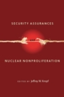 Security Assurances and Nuclear Nonproliferation - eBook