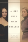 A Life with Mary Shelley - eBook