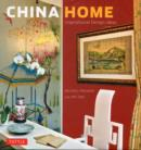 China Home : Inspirational Design Ideas - Book