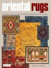 Oriental Rugs : An Illustrated Lexicon of Motifs, Materials and Origins - Book