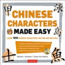 Mandarin Chinese Characters Made Easy : (HSK Levels 1-3) Learn 1,000 Chinese Characters the Easy Way (Includes Audio CD) - Book