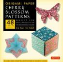 Origami Paper Cherry Blossom Patterns (Small) : It's Fun to Fold! - Book