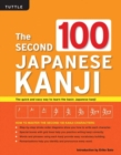 The Second 100 Japanese Kanji : (JLPT Level N5) The quick and easy way to learn the basic Japanese kanji - Book