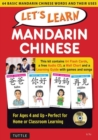 Let's Learn Mandarin Chinese Kit : 64 Basic Mandarin Chinese Words and Their Uses (Flashcards, Audio CD, Games & Songs, Learning Guide and Wall Chart) - Book