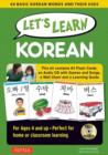Let's Learn Korean Kit : 64 Basic Korean Words and Their Uses (Flashcards, Audio CD, Games & Songs, Learning Guide and Wall Chart) - Book
