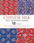 Chinese Silk Gift Wrapping Papers : 12 Sheets of High-Quality 18 x 24 inch Wrapping Paper - Book