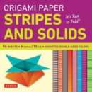 Origami Paper Stripes and Solids : It's Fun to Fold! - Book