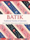 Batik, Traditional Textiles of Indonesia : From The Rudolf Smend & Donald Harper Collections - Book