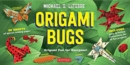 Origami Bugs : Origami Fun for Everyone! - Book