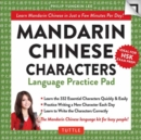 Mandarin Chinese Characters Language Practice Pad : Learn Mandarin Chinese in Just a Few Minutes Per Day! Fully Romanized - Book