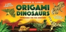 Origami Dinosaurs Kit : Prehistoric Fun for Everyone - Book