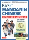 Basic Mandarin Chinese - Speaking & Listening Textbook : An Introduction to Spoken Mandarin for Beginners (DVD and MP3 Audio CD Included) - Book