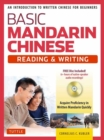 Basic Mandarin Chinese - Reading & Writing Textbook : An Introduction to Written Chinese for Beginners (6+ hours of MP3 Audio Included) - Book