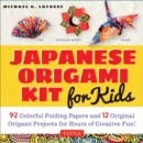 Japanese Origami Kit for Kids : 92 Colorful Folding Papers and 12 Original Origami Projects for Hours of Creative Fun! - Book