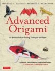 Advanced Origami : An Artist's Guide to Folding Techniques and Paper (Includes New DVD) - Book