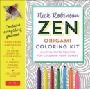 Zen Origami Coloring Kit : Mindful Origami Folding Projects for Coloring Book Lovers - Book