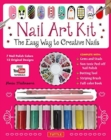Nail Art Kit : The Easy Way to Creative Nails - Book
