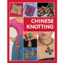 Chinese Knotting : Creative Designs That are Easy and Fun! - Book