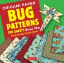 Origami Paper Bug Patterns - 6 inch (15 cm) - 100 Sheets : Tuttle Origami Paper: High-Quality Origami Sheets Printed with 8 Different Designs Instructions for 8 Projects Included - Book