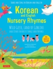 Korean and English Nursery Rhymes : Wild Geese, Land of Goblins and Other Favorite Songs and Rhymes - Book
