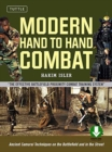 Modern Hand to Hand Combat : Ancient Samurai Techniques on the Battlefield and in the Street - Book