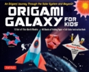 Origami Galaxy for Kids Kit - Book