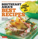 Southeast Asia's Best Recipes : From Bangkok to Bali - Book