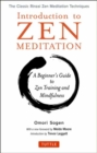 Introduction to Zen Meditation : A Beginner's Guide to Zen Training and Mindfulness The Classic Rinzai Zen Meditation Techniques - Book