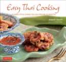 Easy Thai Cooking : 75 Family-style Dishes You can Prepare in Minutes - Book