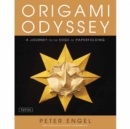 Origami Odyssey : A Journey to the Edge of Paperfolding: Includes Origami Book with 21 Original Projects & Instructional DVD - Book