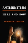 Antisemitism: Here and Now - Book