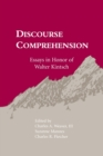 Discourse Comprehension : Essays in Honor of Walter Kintsch - Book