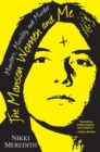 The Manson Women And Me : Monsters, Morality, and Murder - Book