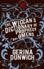 The Wiccan's Dictionary of Prophecy and Omens - eBook