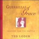 Guerrillas of Grace : Prayers for the Battle - Book