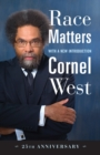 Race Matters, 25th Anniversary - Book