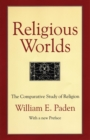 Religious Worlds : The Comparative Study of Religion - eBook